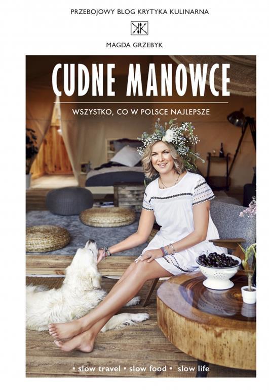 Cudne Manowce - książka o gotowaniu, kuchni bez pośpiechu